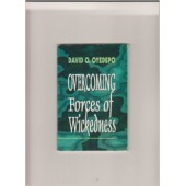 Overcoming Forces of Wickedness [Paperback]